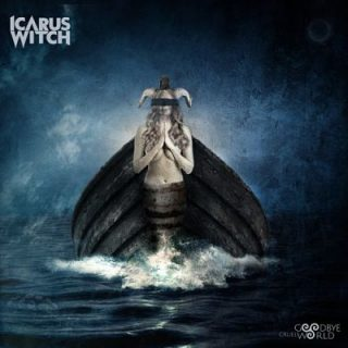 Icarus Witch - Goodbye Cruel World (2018) 320 kbps