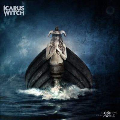 Icarus Witch - Goodbye Cruel World (2018) 320 kbps