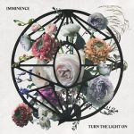 Imminence – Turn the Light On (2019) 320 kbps