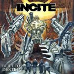 Incite - Built to Destroy (2019) 320 kbps