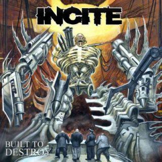 Incite - Built to Destroy (2019) 320 kbps