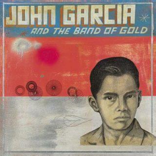 John Garcia - John Garcia And The Band Of Gold (2019) 320 kbps