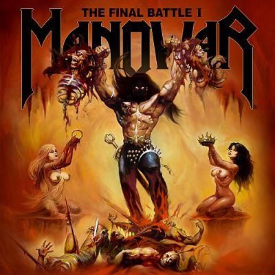 Manowar – The Final Battle I (EP) (2019) 320 kbps