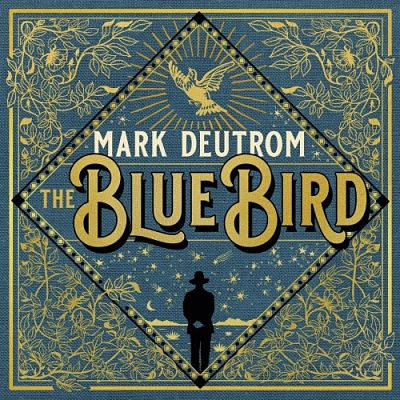 Mark Deutrom - The Blue Bird (2019) 320 kbps