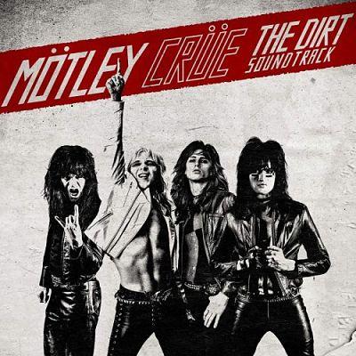 Motley Crue - The Dirt Soundtrack (2019) 320 kbps