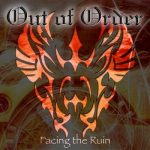 Out of Order - Facing the Ruin (2019) 320 kbps