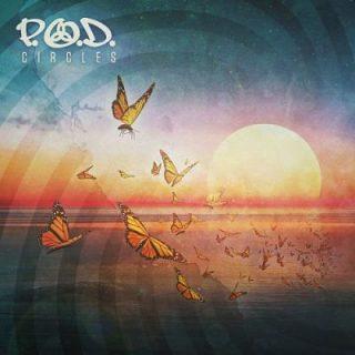 P.O.D. - Circles (2018) 320 kbps