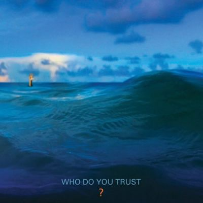 Papa Roach - Who Do You Trust? (2019) 320 kbps