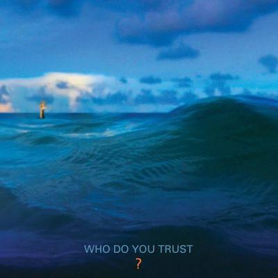 Papa Roach - Who Do You Trust? (2019) 320 kbps