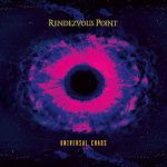 Rendezvous Point - Universal Chaos (2019) 320 kbps