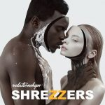 Shrezzers – Relationships (2019) 320 kbps