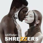 Shrezzers – Relationships (2019) 320 kbps