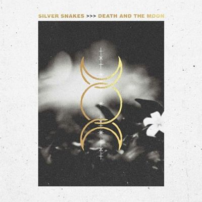 Silver Snakes - Death and The Moon (2019) 320 kbps