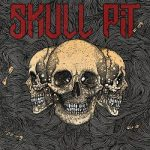 Skull Pit – Skull Pit (2018) 320 kbps