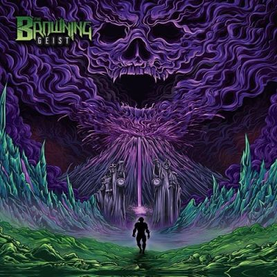 The Browning - Geist (2018) 320 kbps