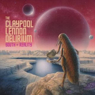 The Claypool Lennon Delirium - South Of Reality (2019) 320 kbps