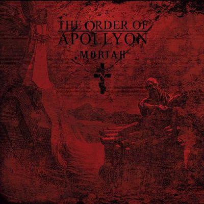 The Order of Apollyon - Moriah (2018) 320 kbps