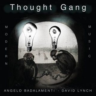 Thought Gang (Angelo Badalamenti And David Lynch) - Thought Gang (2018) 320 kbps