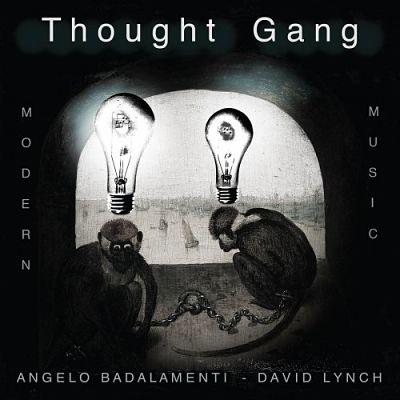 Thought Gang (Angelo Badalamenti And David Lynch) - Thought Gang (2018) 320 kbps
