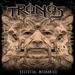 Tronos - Celestial Mechanics (2019) 320 kbps