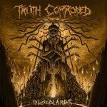 Truth Corroded – Bloodlands (2019) 320 kbps