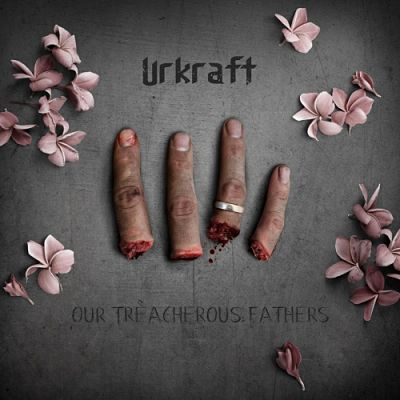 Urkraft - Our Treacherous Fathers (2019) 320 kbps