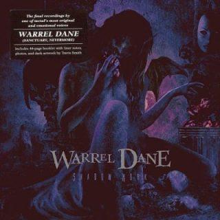 Warrel Dane (Nevermore) - Shadow Work (2018) 320 kbps