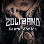 Zoli Band - Santa Monica (2019) 320 kbps