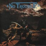 No Trouble – Discography (1985-1986) 320 kbps