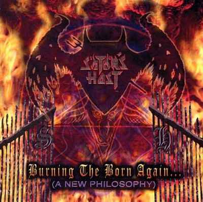 [2004] - Burning The Born Again... [A New Philosophy] [Re-issue 2007]