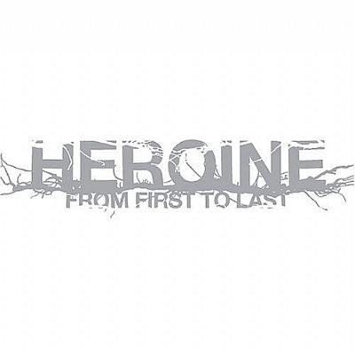 2006 - Heroine