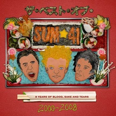 2008 - 8 Years Of Blood, Sake And Tears: The Best Of Sum 41 2000-2008