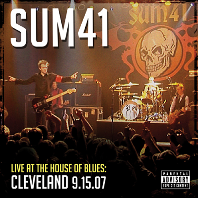 2011 - Live At The House Of Blues: Cleveland 9.15.07
