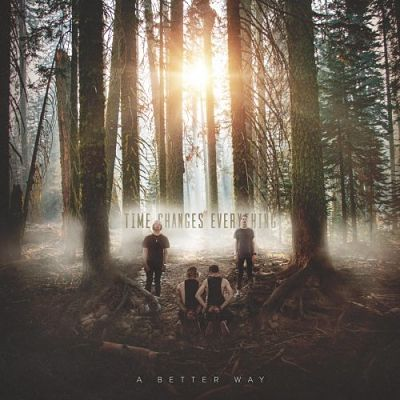 A Better Way - Time Changes Everything (2019)