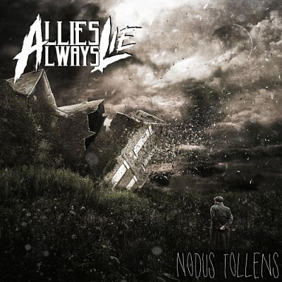 Allies Always Lie - Nodus Tollens (EP) (2019)