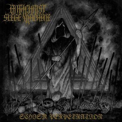 Antichrist Siege Machine - Schism Perpetration (2019)