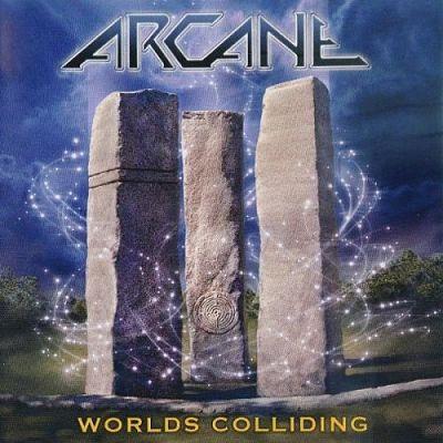 Arcane - Worlds Colliding: The Anthology [Compilation] (2014)