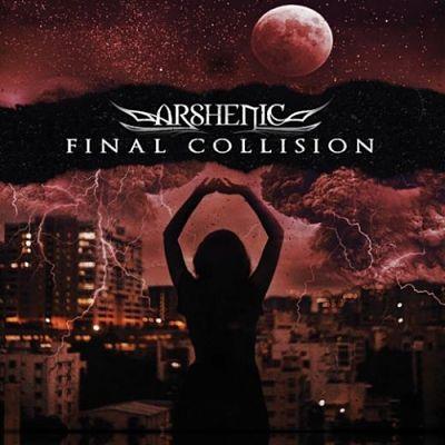 Arshenic - Final Collision (2019)