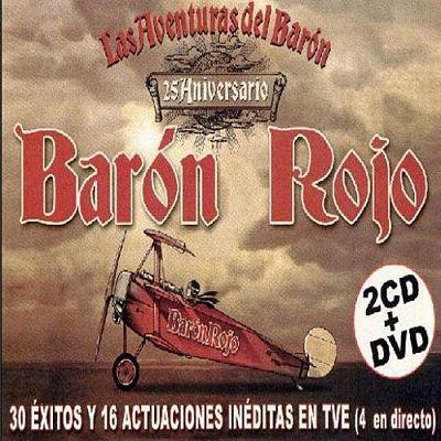 Baron Rojo – Las Aventuras Del Baron – 25 Aniversario (2006)