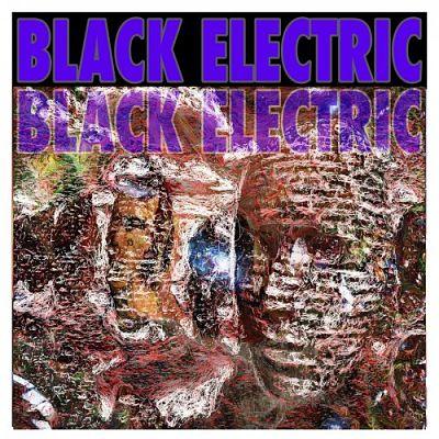 Black Electric - Black Electric (2019)