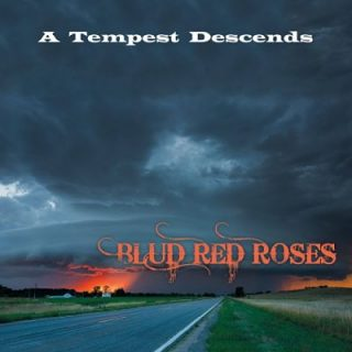 Blud Red Roses - A Tempest Descends (EP) (2018)