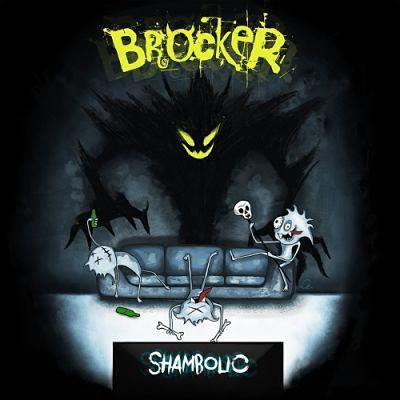 Brocker - Shambolic (2019)