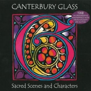 Canterbury Glass - Sacred Scenes And Characters (1968)
