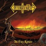 Coffin Hunters – The Fire Knight (2019) 320 kbps