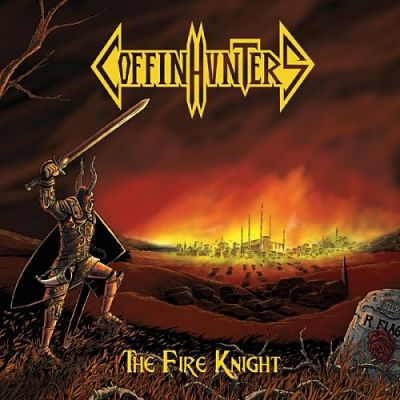 Coffin Hunters - The Fire Knight (2019)