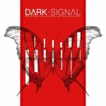 Dark Signal - Dark Signal (2018) 320 kbps