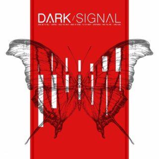 Dark Signal - Dark Signal (2018)