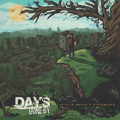 Days Gone By - As If It Makes a Difference (EP) (2019)