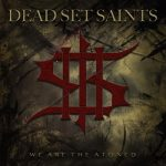 Dead Set Saints – We Are the Atoned (EP) (2019) 320 kbps