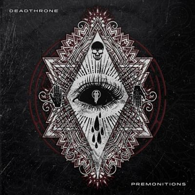 Deadthrone - Premonitions (2019)